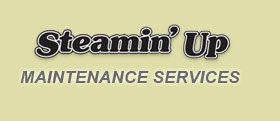 Steamin' Up Maintenance Services